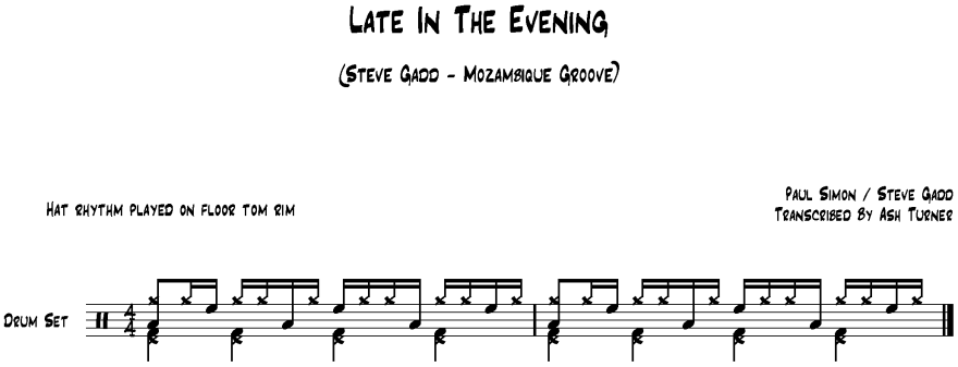Late In The Evening - Drum